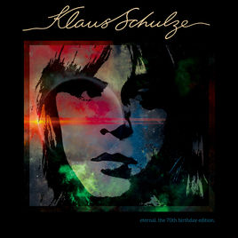 Klaus Schulze - Eternal (70th Birthday Ed.)