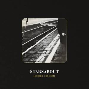 Starsabout - Longing For Home (2017)