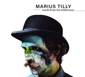 Marius Tilly Words From The Wilderness