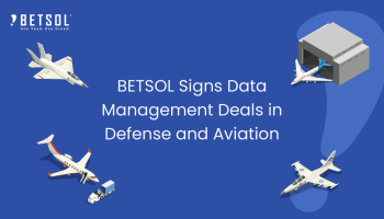 Data management company BETSOL's expands its aviation clients