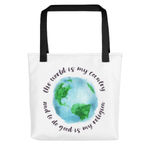reuseable canvas bag with black strap. includes text: the world is my country and to do good is my religion text is wrapped around image of globe in watercolor
