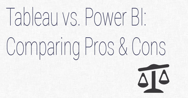 Tableau vs Power BI: Compare Features and Functions