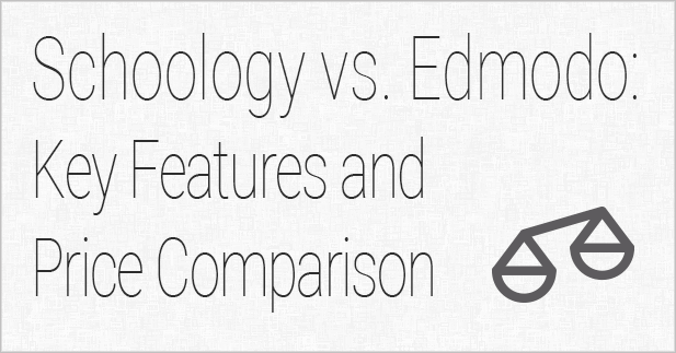 Schoology vs. Edmodo: Key Features and Price Comparison