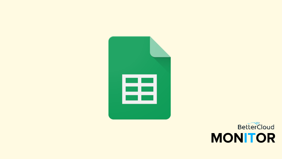 Add Custom Drop Down Menus to Google Sheets - BetterCloud Monitor