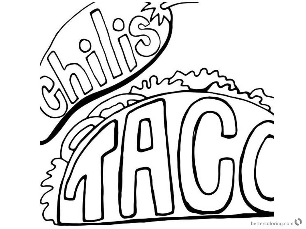 Taco Coloring Page Chilis Taco