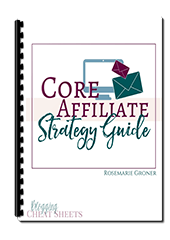 Core Affiliate Strategy Guide | Genius Blogger's Toolkit 2017
