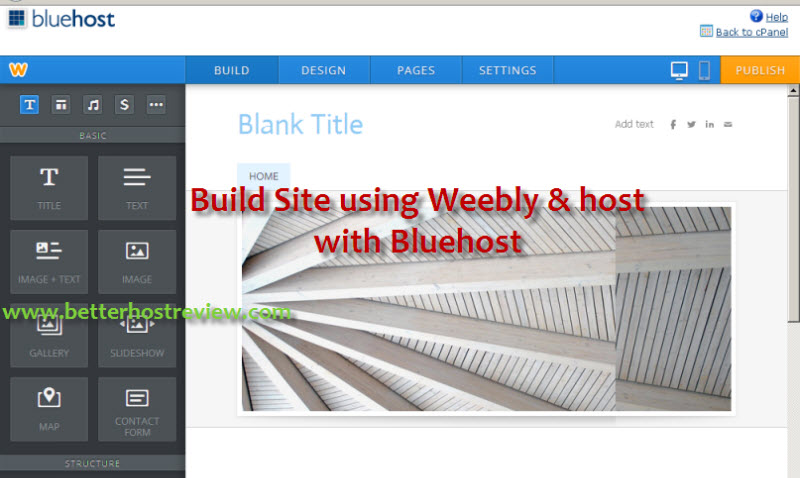 Weebly Site Builder and Bluehost Hosting – Better Host Review