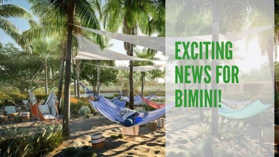 Exciting News For Bimini | Bahamas Real Estate