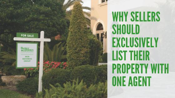 Why Sellers Should Exclusively List their Property With One Agent