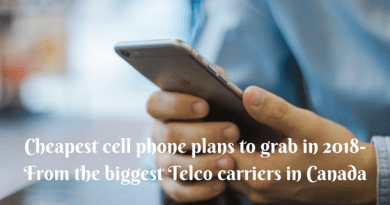 Cheapest cell phone plans to grab in 2018- From the biggest Telco carriers in Canada