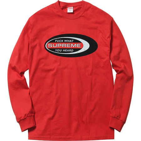 Fuck What You Heard L/S Tee (Red)