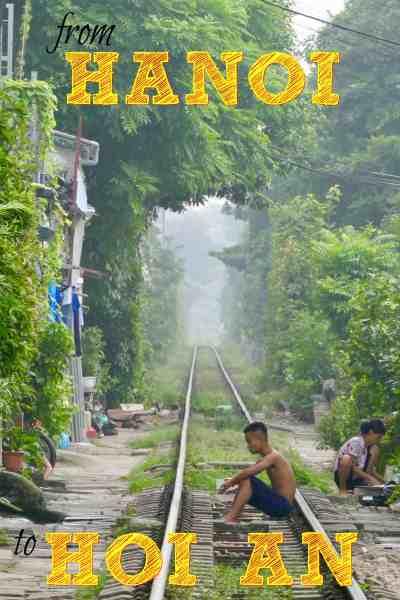 Week Twenty Three featured Hanoi Hio An betternotstop vietnam trains