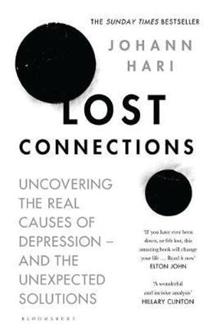 Modern Life and Depression: Review of Lost Connections by