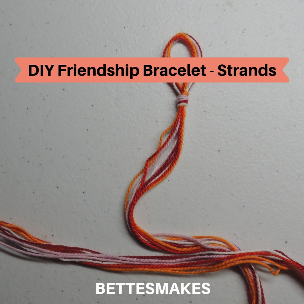 DIY Friendship Bracelet Strands