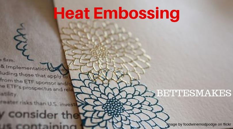 Heat Embossing Technique