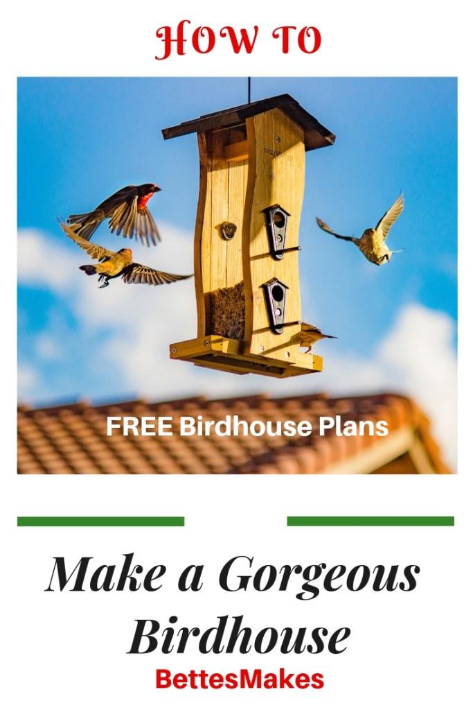 Make a Gorgeous Birdhouse