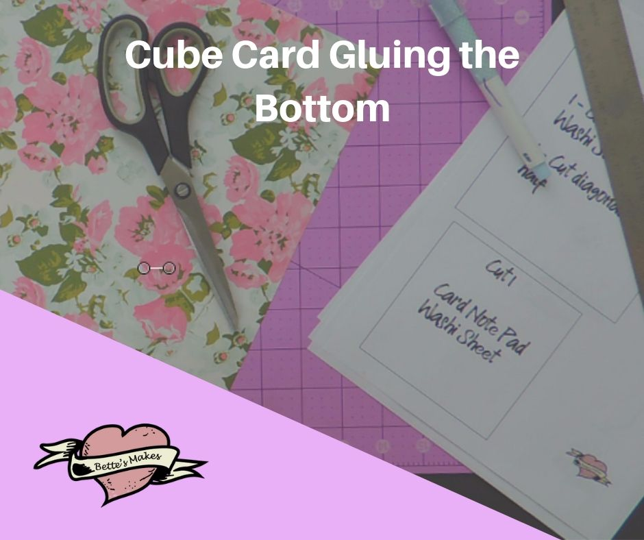 Handmade Card: Cube Card: Gluing the Bottom - BettesMakes.com