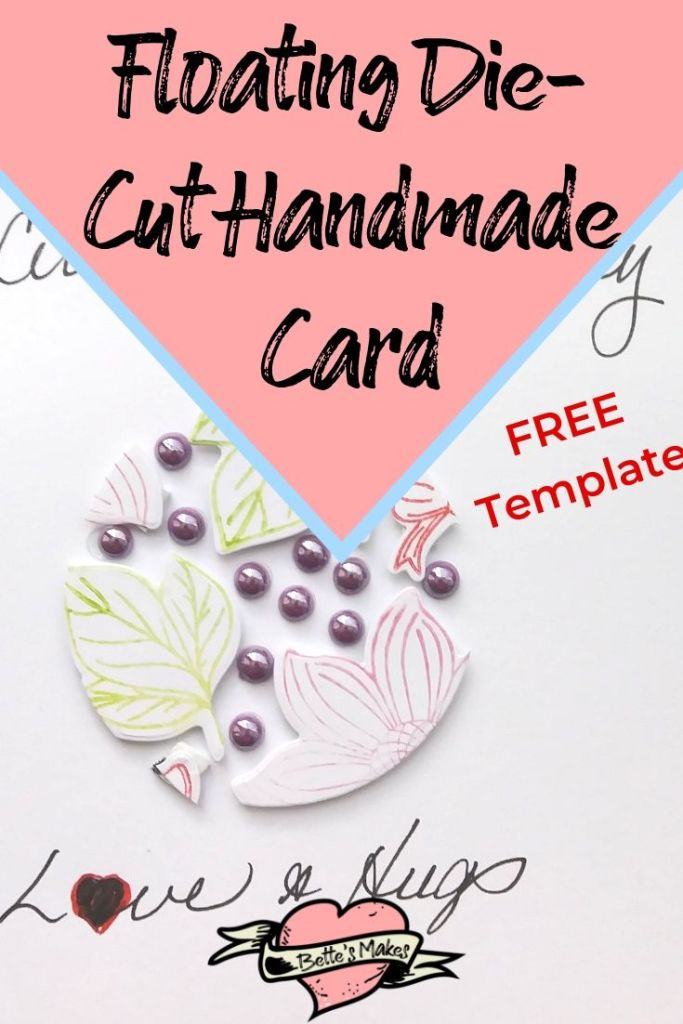 Floating Die-Cut Handmade Card Tutorial - BettesMakes.com