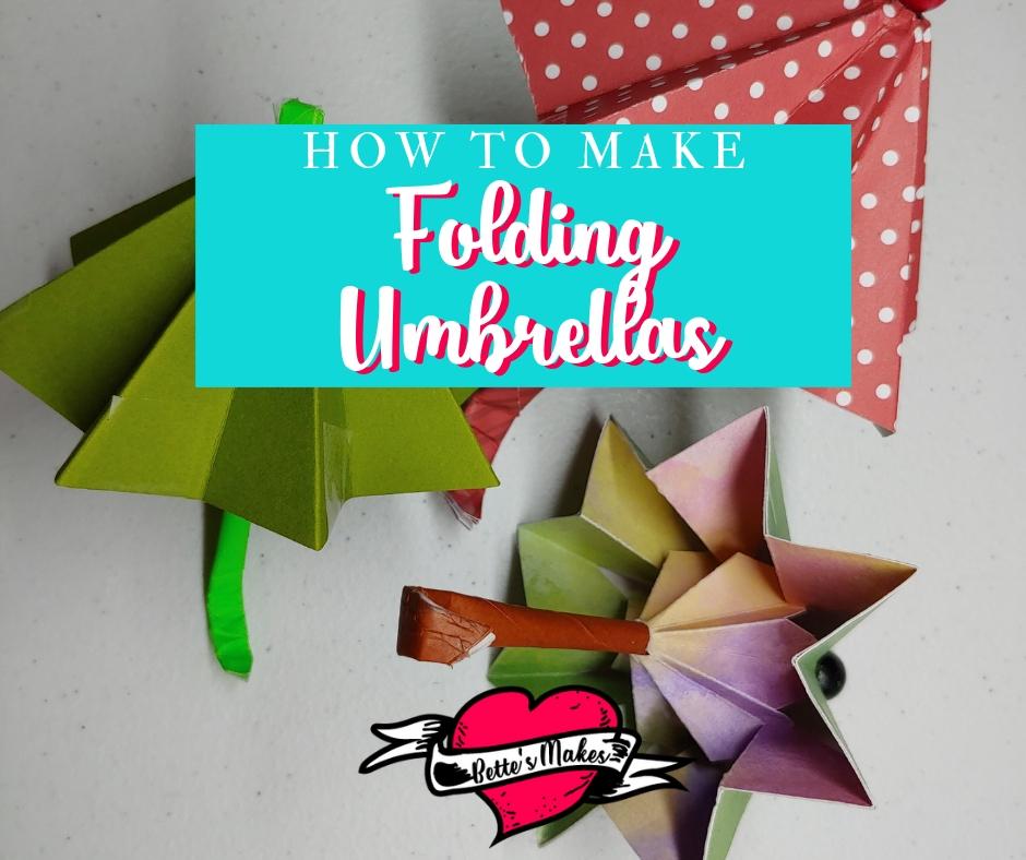 How to Make a Folding Umbrella - BettesMakes.com