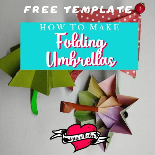 Folding Umbrellas – Easy DIY Fun