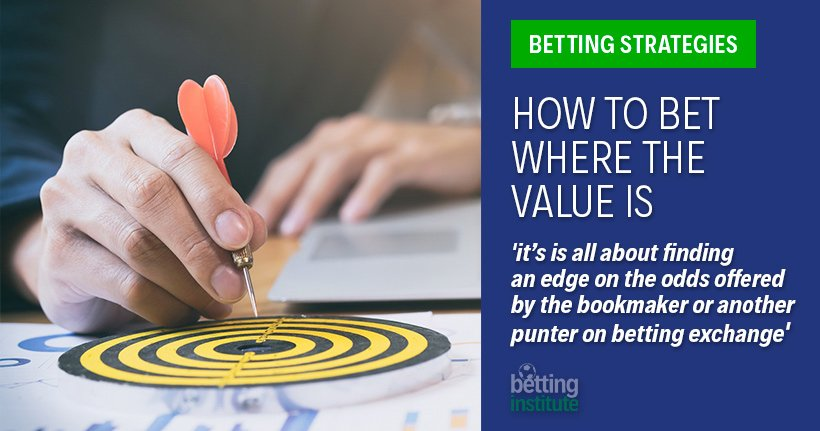 How To Bet Where The Value Is