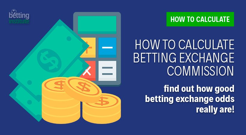 How To Calculate Betting Exchange Commission