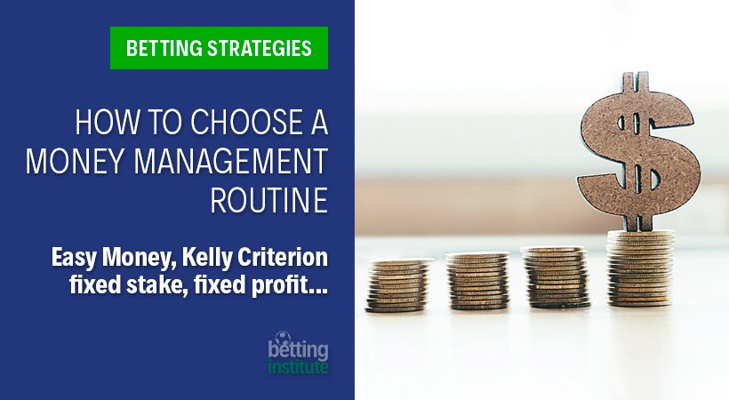 How To Choose A Money Management Routine