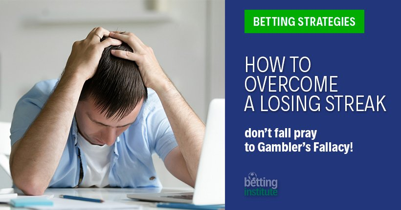 How To Overcome Gambler's Fallacy / A Losing Streak