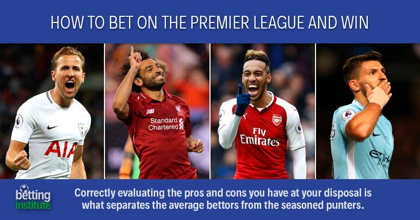 How To Bet On The Premier League And Win