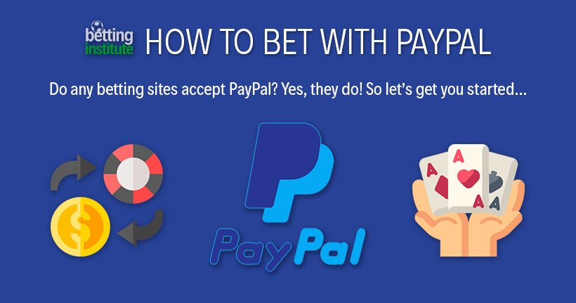 Paypal Betting Sites How To Bet With Paypal
