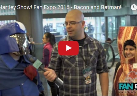 the-hartley-show-fan-expo-vancouver-2016