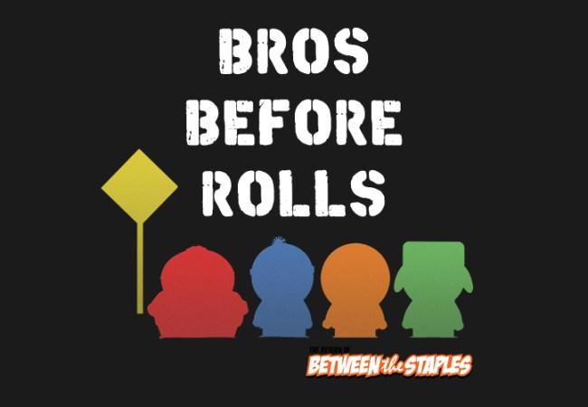 bros-before-rolls-v2