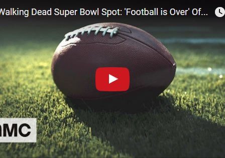 the-walking-dead-super-bowl-teaser-football-is-over-feb2017