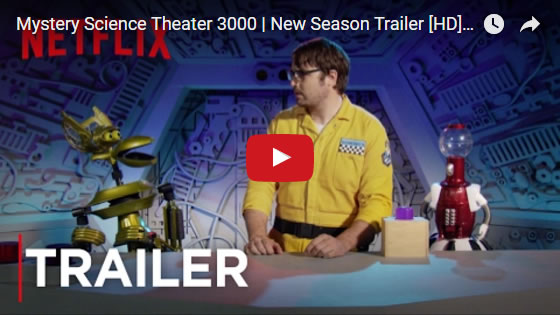 Mystery Science Theatre 3000 trailer - MST3000 returns to Netflix in April 2017