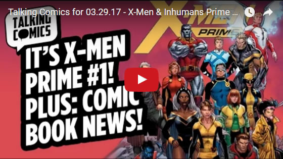 Talking Comics for March 29, 2017