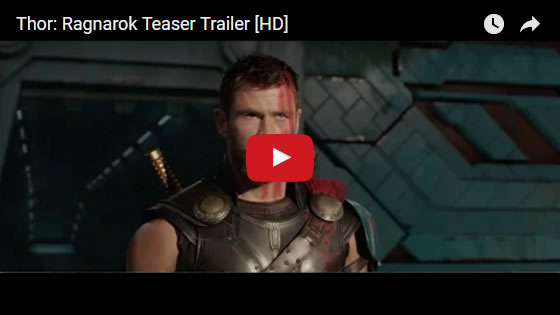 Marvel Thor: Ragnarok teaser trailer April 2017 featuring Planet Hulk