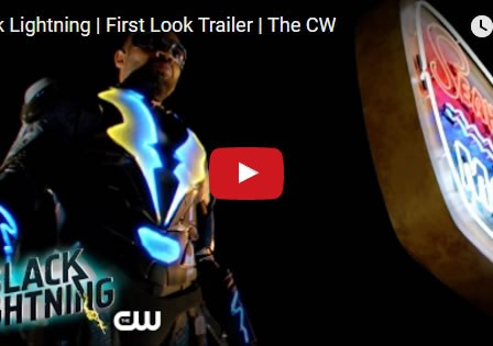 Black Lightning First Look Trailer - May 2017
