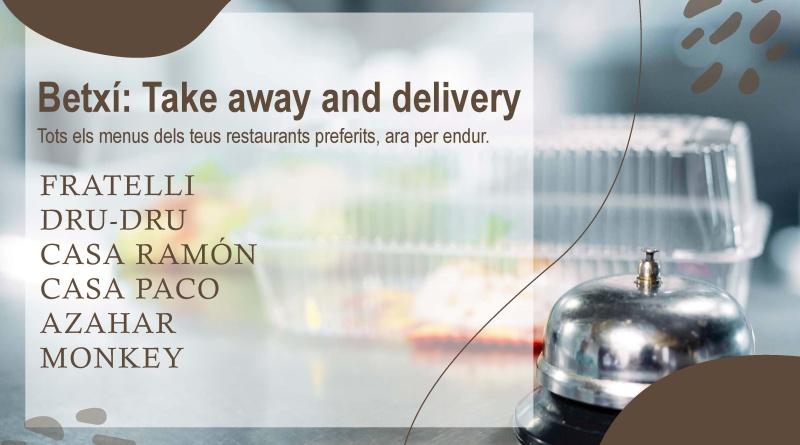Els bars i restaurants de Betxí es llancen al «Take Away»