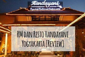 Rumah Makan dan Resto Handayani [Review]