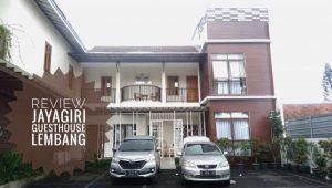 [REVIEW] Jayagiri Guest House Lembang