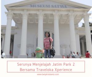 Serunya Menjelajah Jatim Park 2 Bersama Traveloka Xperience