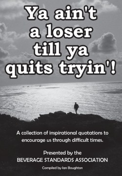 ya-aint-a-loser-till-you-quit-trying