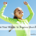 What did you just say? Change your words to improve your running!