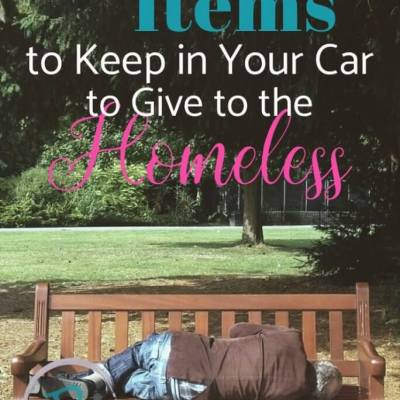 10 Simple Items to Keep in Your Car to Give to the Homeless