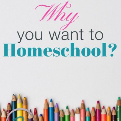 Homeschooling: It's Not About Your How, but Your WHY