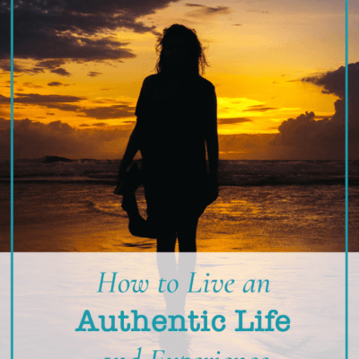 How to Live an Authentic Life and Experience Breakthrough