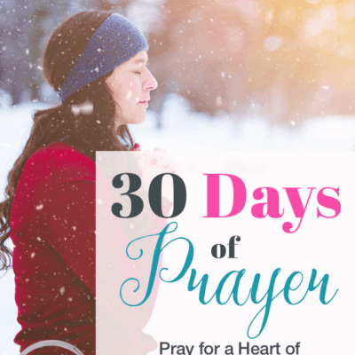 30 Days of Prayer: Pray for a Heart of Praise and Worship (Day 8)