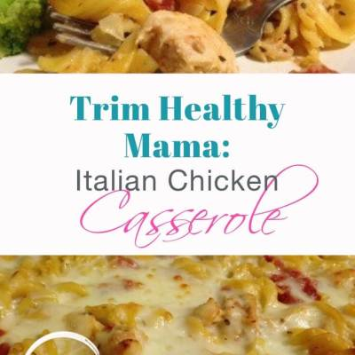 "Foodsy Tuesday: Italian Chicken Casserole (""S"" or ""E"" THM, etc.)"