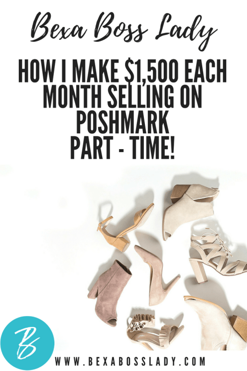 how i earn 1 500 each month selling on poshmark bexa boss lady