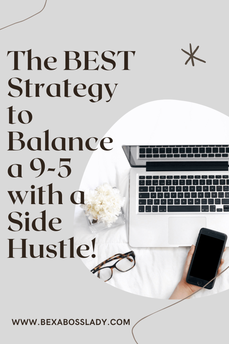 How to Balance a Side Hustle with a Full-Time Job